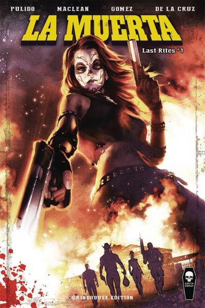 La Muerta Last Rites #1 Cover B Variant Alex Ronald Grindhouse Cover